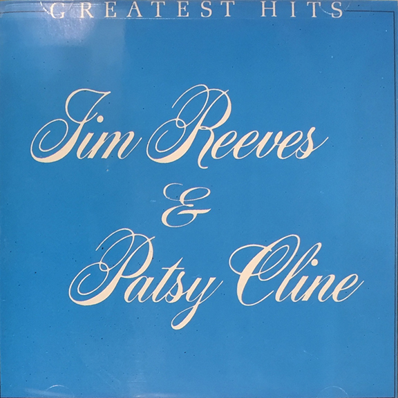 Jim Reeves and Patsy Cline Greatest Hits CD